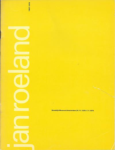 Jan-Roeland-Stedelijk-Museum-Amsterdam-24-11-1978-7-1-1979
