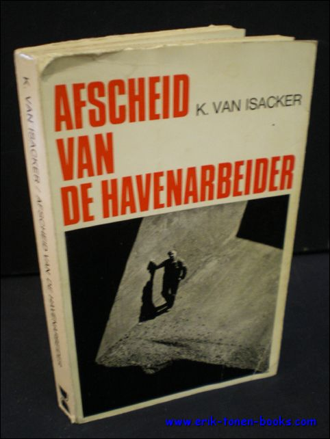 AFSCHEID VAN DE HAVENARBEID...