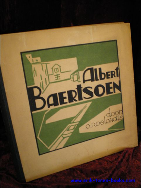ROELANDTS, O. - ALBERT BAERTSOEN.
