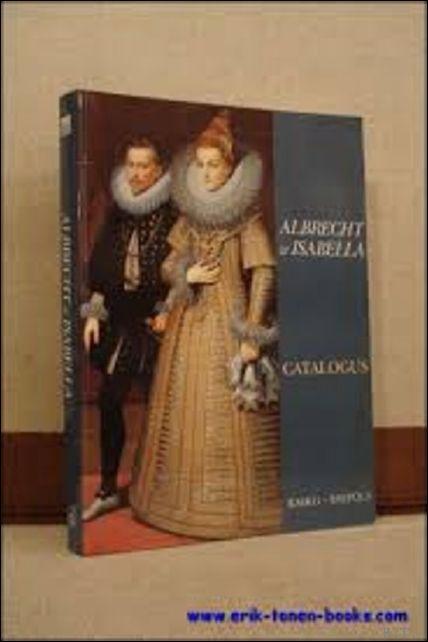 Albrecht en Isabella. catal...