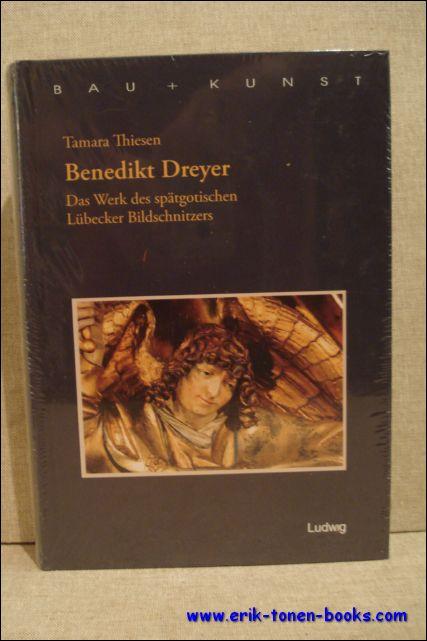 Benedikt Dreyer, Das Werk d...