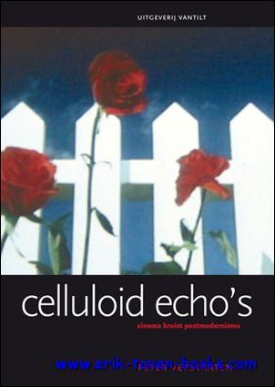 Celluloid echo's. Cinema kr...