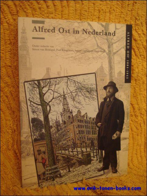 Alfred Ost in Nederland.