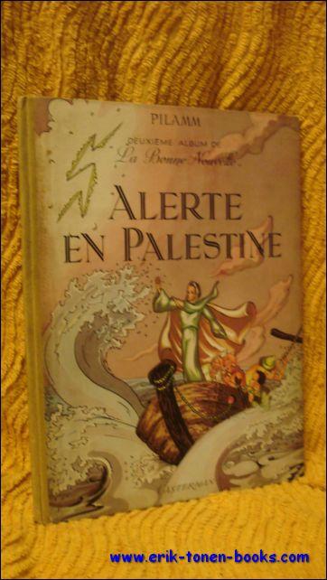 Alerte en Palestine. Deuxie...