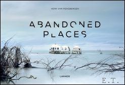 Abandoned places. De beste ...