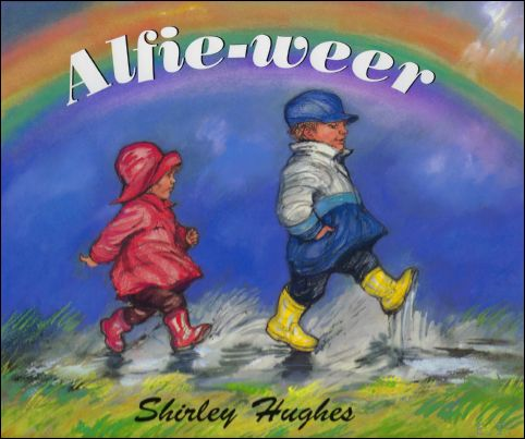 HUGHES, Shirley; - Alfie - Weer