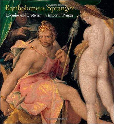 Bartholomeus Spranger: Sple...