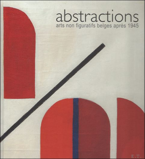 ABSTRACTIONS, ARTS NON FIGU...