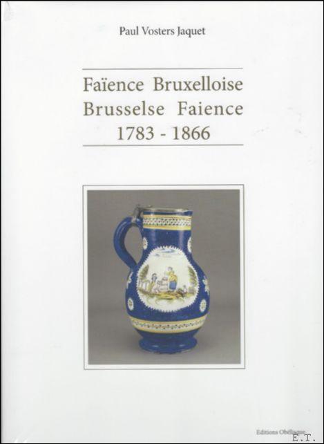 Brusselse Faience 1783 - 18...