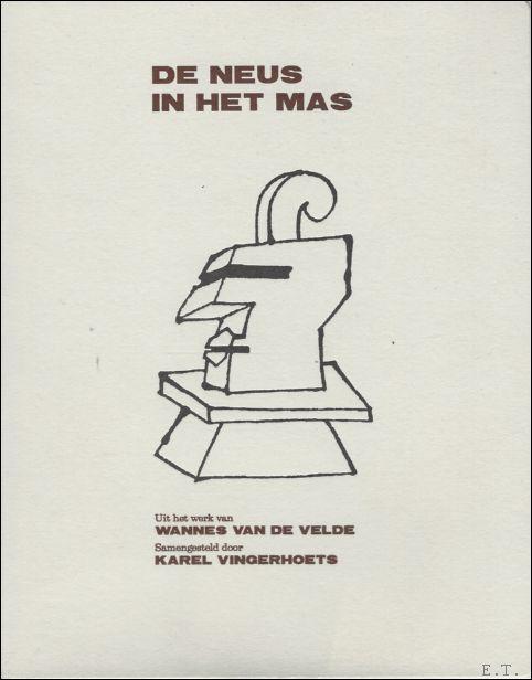 Neus, Wannes Van de Velde. ...