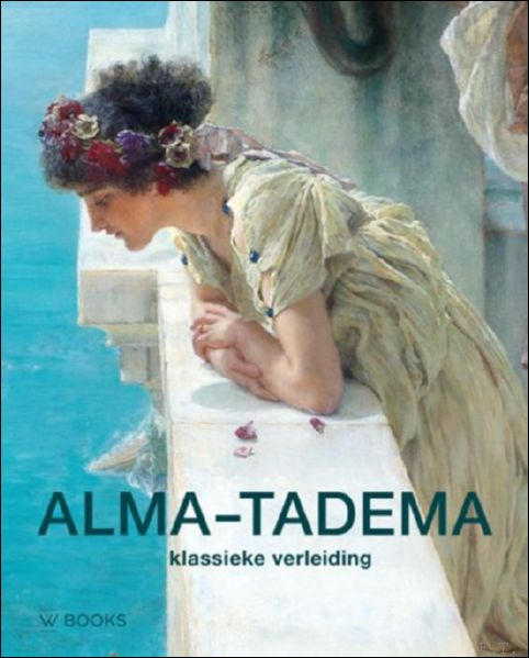 Alma-Tadema klassieke verle...
