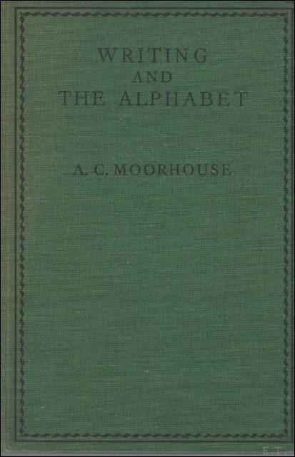 Writing and the Alphabet