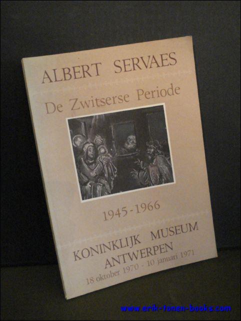 ALBERT SERVAES. DE ZWITSERS...