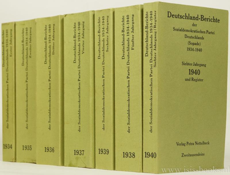 BEHNKEN, K., (HRSG.) - Deutschland-Berichte der Sozialdemokratischen Partei Deutschlands (Sopade) 1934-1940. 7 volumes.