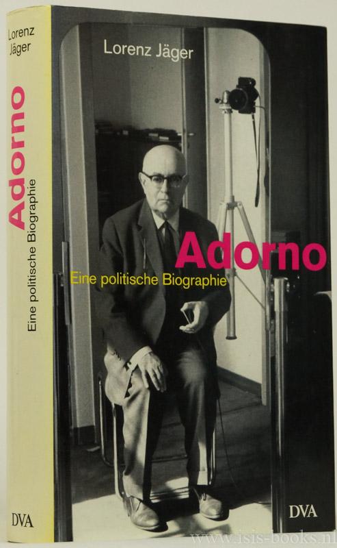 Adorno. Eine politische Bio...