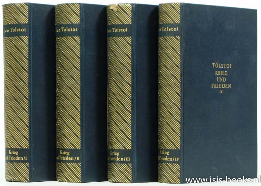TOLSTOI, L.N. - Krieg und Frieden. Übersetzung aus dem Russischen von Erich Boehme. 4 volumes.