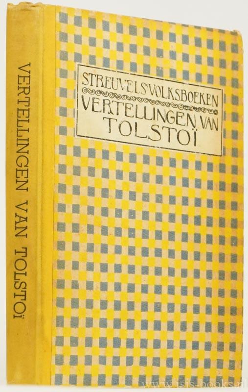 TOLSTOI, L.N. - Vertellingen van Tolstoi. Bewerkt door Stijn Streuvels. Met prentjes van G.van den Bulcke.