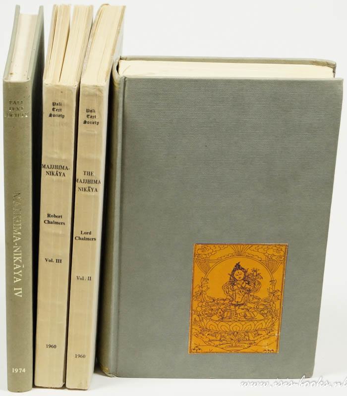TRENCKNER, V., CHALMERS, R., DAVIS, R. (EDS.) - The Majjhima-Nikaya. 4 volumes.