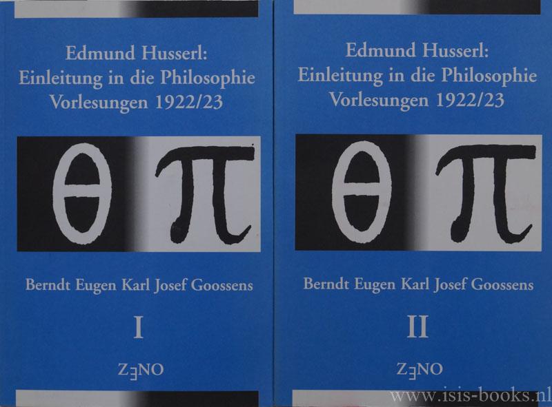 HUSSERL, E., GOOSSENS, B.E.K.J. - Edmund Husserl: Einleitung in die Philosophie. Vorlesungen 1922/23. Textkritische Ausgabe (met een samenvatting in het Nederlands). 2 volumes.