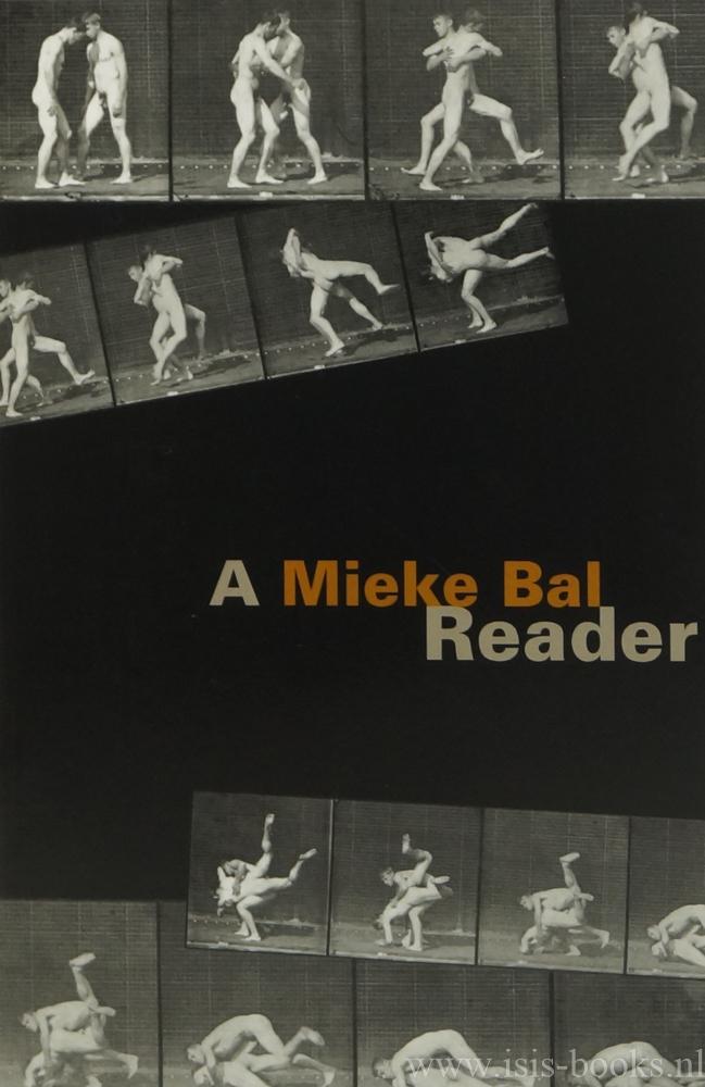 BAL, M. - A Mieke Bal reader.