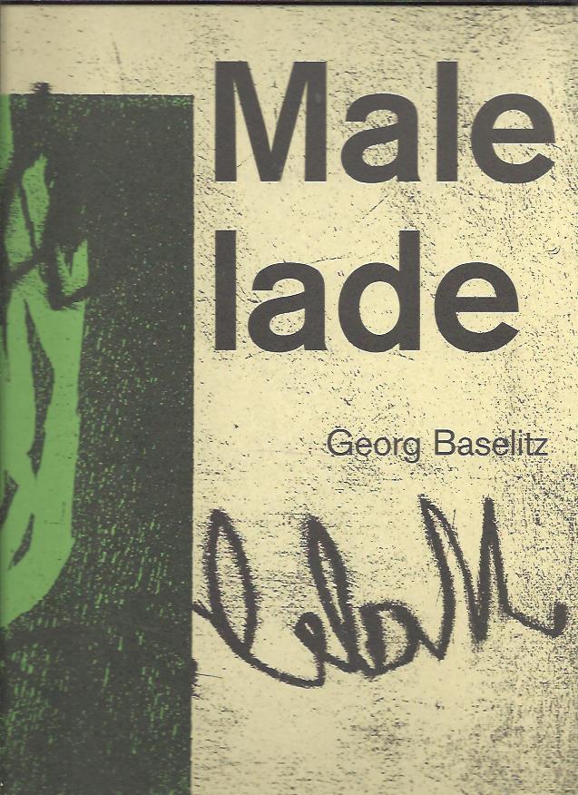 BASELITZ, GEORG - Georg Baselitz - Malelade.