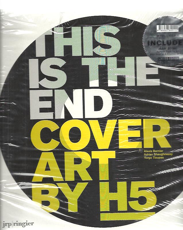 BERNIER, ALEXIS, ADRIAN SHAUGHNESSY & YORGO TLOUPAS - This is the End: Cover art by H5.  + Vinyl EP.