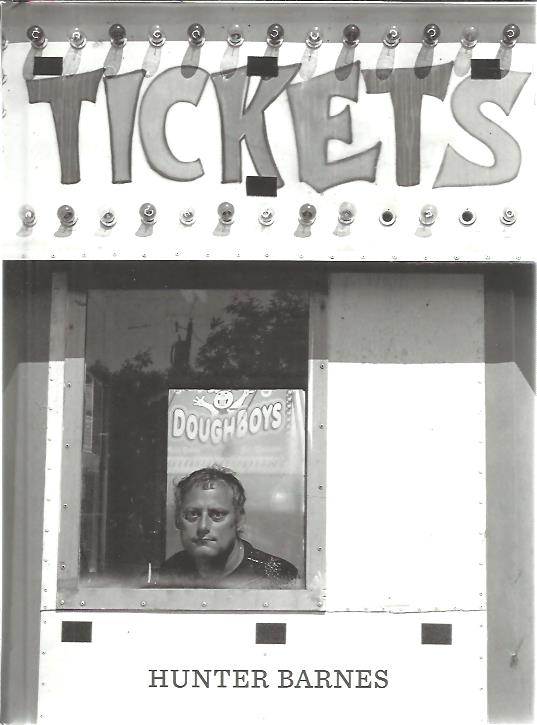 BARNES, HUNTER - Hunter Barnes - Tickets. [As new].