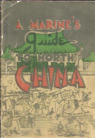 A Marine's Guide to North C...