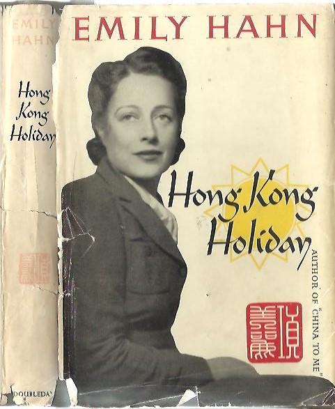 HAHN, EMILY - Hong Kong Holiday.