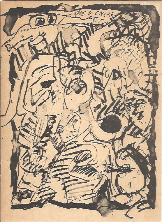 ALECHINSKY - Alechinsky - Que d'encre .. wat een inkt - tekeningen van Pierre Alechinsky in het prentenkabinet van het Stedelijke Museum Amsterdam.