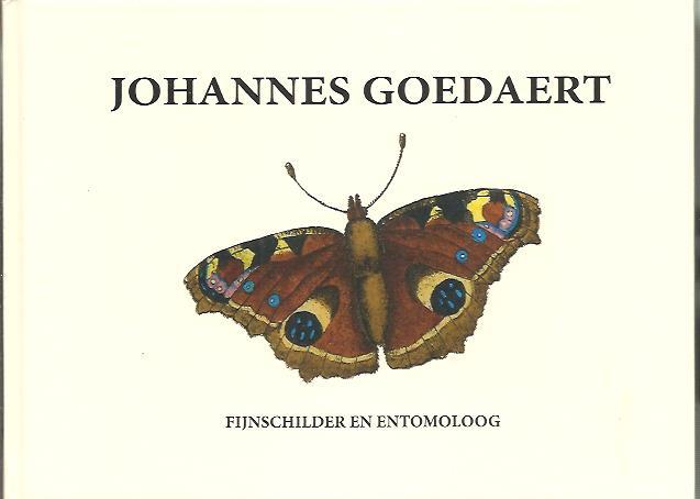 BEAART, KEES - Johannes Goedaert - Fijnschilder en entomoloog.