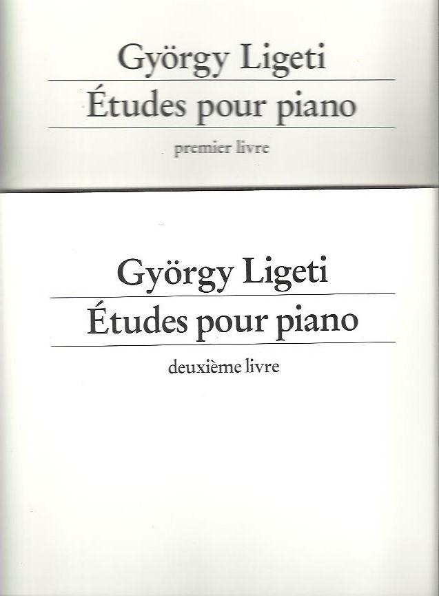 LIGET, GYÖRGY - György Ligeti - Études pour piano - - premier livre (1985) + deuxième livre (1988-94).