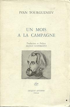[TOERGENJEV] - TOURGUENIEV, IVAN - Un mois a la campagne. Traduction et Préface Alexis Guédroïtz. [Signed by Guédroïtz]