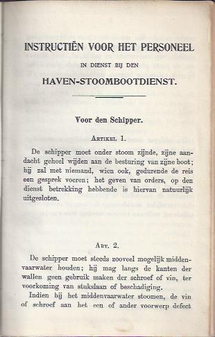 [HAVEN-STOOMBOOTDIENST AMSTERDAM] - Instructiën voor het personeel in dienst bij den Haven-Stoombootdienst.