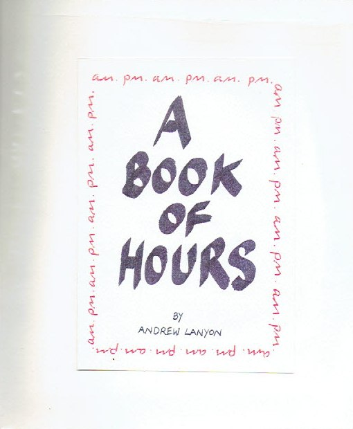 LANYON, Andrew - A Book of Hours. The vicious circle.