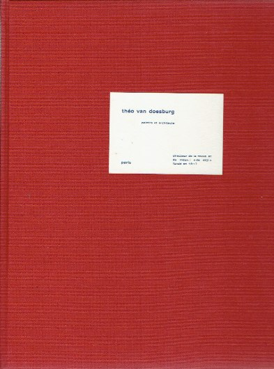 STRAATEN, EVERT VAN - Theo van Doesburg. Painter and architect. [English edition]