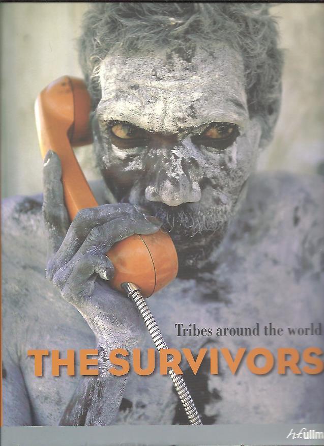 The survivors. Tribes aroun...
