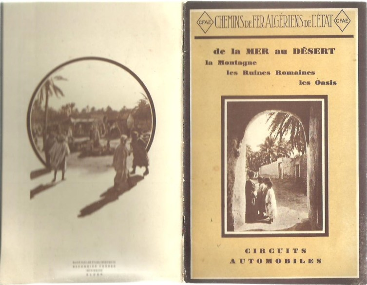 [TOURIST BROCHURE] - Auto-cars des Chemins de Fer Algériens de l'Etat. Saison 1928-1929. [de la Mer au Désert, la Montagne, les Ruines Romaines, les Oasis, Circuits Automobiles].