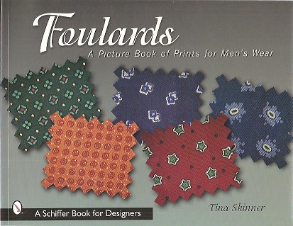 SKINNER, TINA - Foulards. A Picture Book of Prints for Men's Wear.