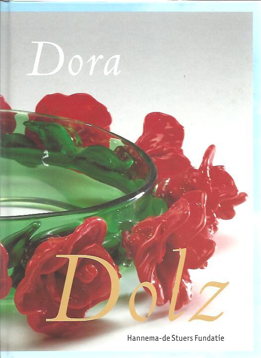 VERSCHOOR, GERDIEN & MARGRIET WERKMAN [RED.] - Dora Dolz.