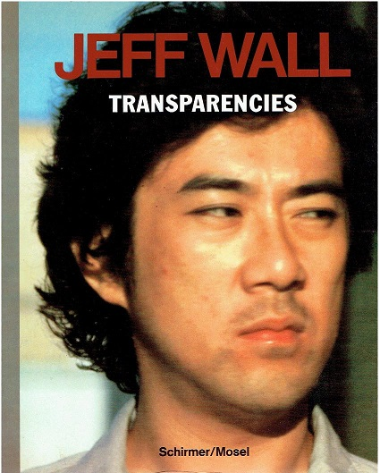 WALL, JEFF - Jeff Wall. Transparencies. With an interview by Els Barents. [First edition].