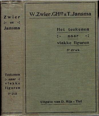 ZWIER, W. & T. JANSMA - Het teekenen naar vlakke figuren. Handleiding bij het voorbereidend teekenen, bij het teekenen naar vlakke voorwerpen en bij het teekenen naar de Wandplaten in kleur.  Vijfde, herziene druk.