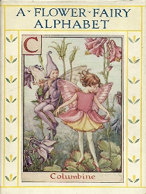 BARKER, Cicely Mary - A flower fairy alphabet. Poems and pictures.