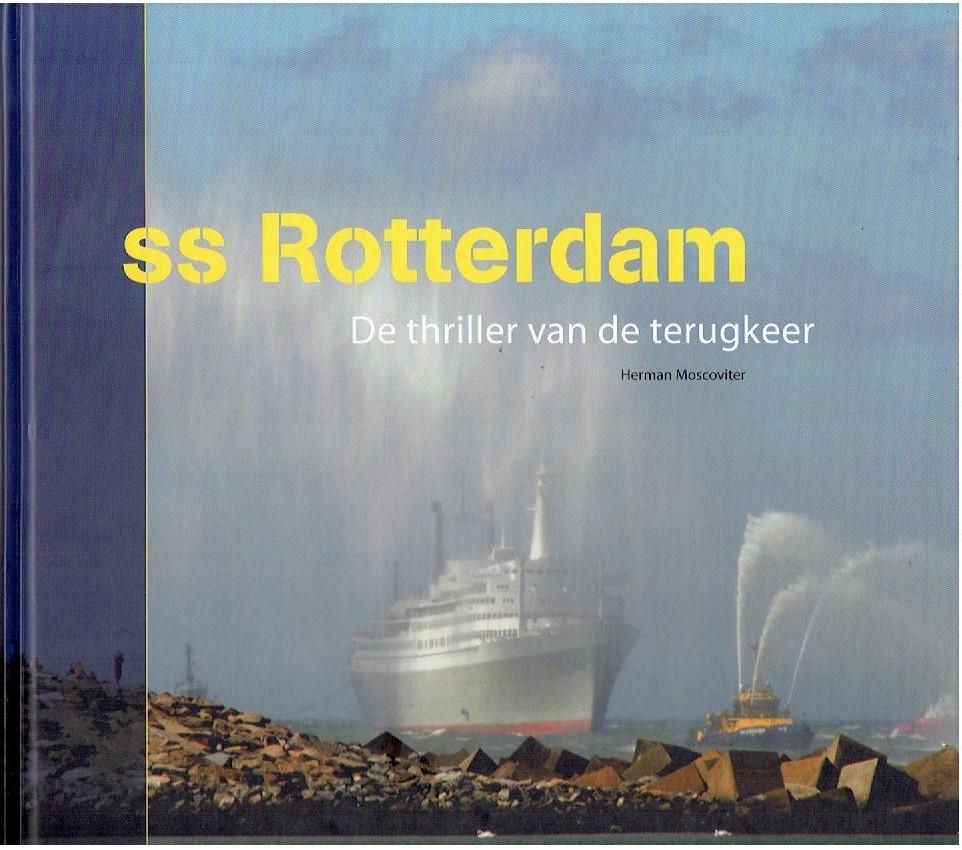MOSCOVITER, HERMAN - SS Rotterdam. De thriller van de terugkeer.