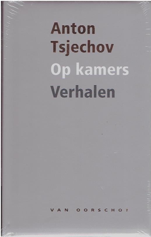 TSJECHOV, ANTON P. [TSJECHOW] - Op kamers - verhalen 1880-1885. [New].