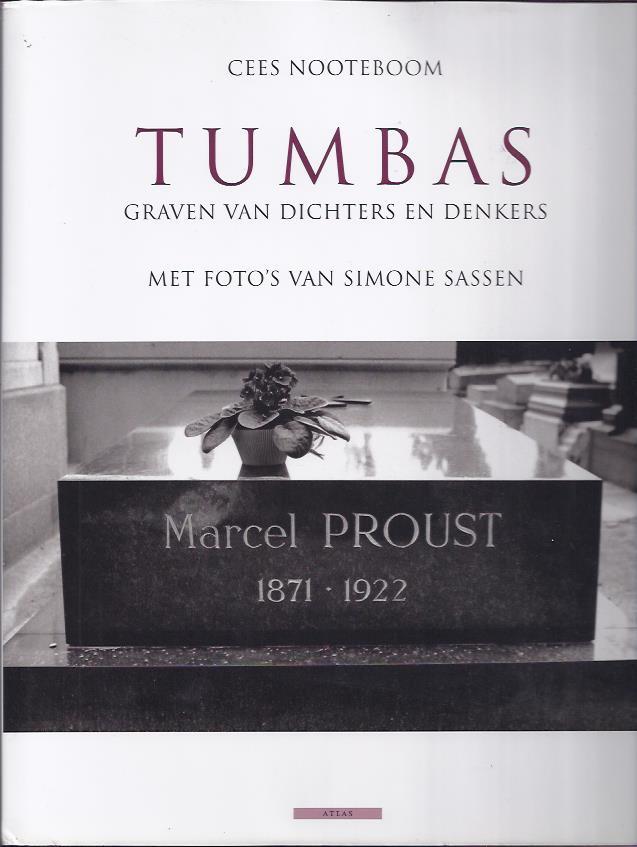 NOOTEBOOM, CEES - Tumbas. Graven van dichters en denkers. Met foto's van Simone Sassen.