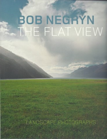 NEGRYN, BOB - The flat view. Landscape photographs. [+ signed letter related to the special edition and book presentation card Kunsthal KAdE Amersfoort]