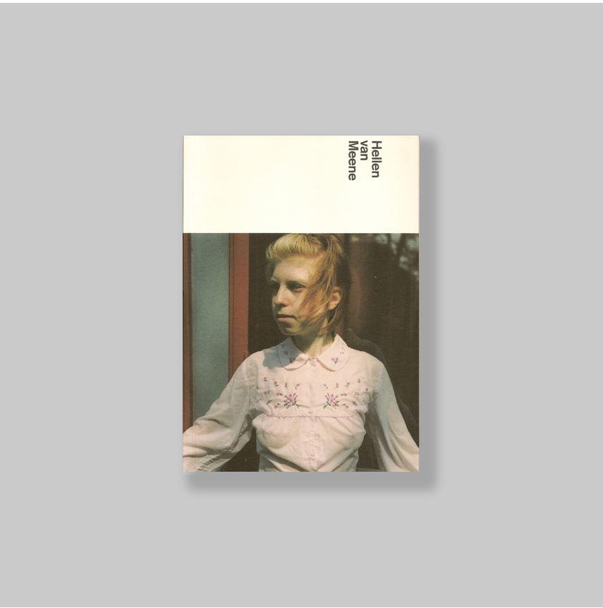 MEENE, HELLEN VAN (ALKMAAR, 1972) - VESTERS, CHRISTEL. - Hellen van Meene. AS NEW.