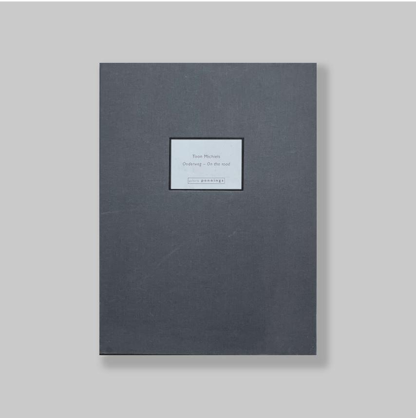 MICHIELS, TOON (BOXTEL, 1950-2015) - VLEK, HANS (JAN REINDER). - Toon Michiels: Onderweg - On the Road. SIGNED/MINT COPY..
