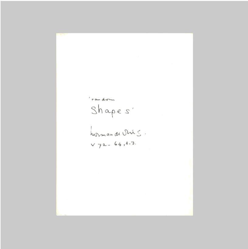 VRIES, HERMAN DE - BLOEM, MARJA & DORINE MIGNOT. - 'random shapes': herman de vries v 72 - 64, a-j. AS NEW.